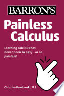 Painless Calculus