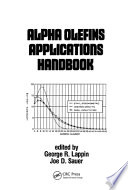 Alpha Olefins Applications Handbook Book