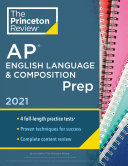 Princeton Review AP English Language   Composition Prep  2021