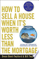 How to Sell a House When It s Worth Less Than the Mortgage