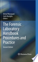 The Forensic Laboratory Handbook Procedures and Practice Book