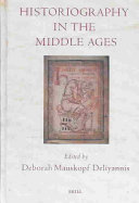 Historiography in the Middle Ages