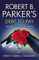 Robert B  Parker s Debt to Pay Book
