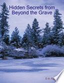 Hidden Secrets from Beyond the Grave