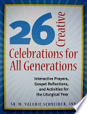 26 Creative Celebrations For All Generations