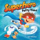 Superhero Potty Time Book