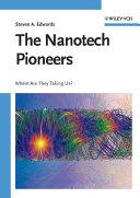 The Nanotech Pioneers