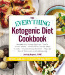 The Everything Ketogenic Diet Cookbook Book