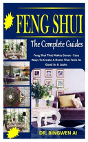 Feng Shui the Complete Guides