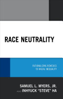 link to Race neutrality : rationalizing remedies to racial inequality in the TCC library catalog