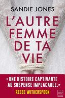 L'Autre Femme de ta vie [Pdf/ePub] eBook