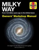 Milky Way Owners' Workshop Manual