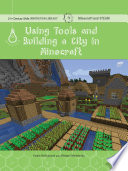 Using tools and building a city in Minecraft : Science