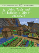 Using Tools and Building a City in Minecraft