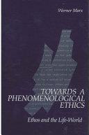 Towards a Phenomenological Ethics