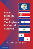 State-Building and Tax Regimes in Central America - Seite 219