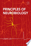 """""""Principles of Neurobiology"""" by Liqun Luo"""