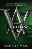 Shadow Kiss [Pdf/ePub] eBook