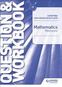 Books - Cam/Ie As & A Level Maths Mechanics Quest & Wb | ISBN 9781510421837