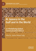 Al Jazeera in the Gulf and in the World