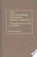 The Decision making Process for Library Collections