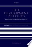 The Development of Ethics  Volume 1