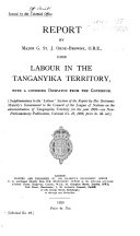 Report by Major G  St  J  Orde Browne  O B E   Upon Labour in the Tanganyika Territory