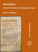 Pdf Huosiland: A Small Country in Carolingian Europe Telecharger