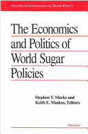 The Economics and Politics of World Sugar Policies