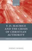 F D Maurice and the Crisis of Christian Authority