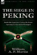 The Siege in Peking