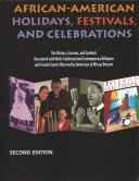 African American Holidays  Festivals  and Celebrations