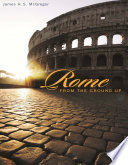 Rome from the Ground Up Book