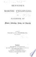 Kenning S Masonic Cyclopaedia And Handbook Of Masonic Archaeology History And Biography Book PDF