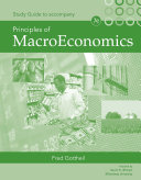 Study Guide for Gottheil's Principles of Macroeconomics, 7th