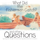 What Did the Fishermen Catch?