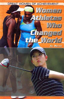 Women Athletes Who Changed the World