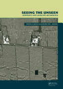 Seeing the Unseen. Geophysics and Landscape Archaeology [Pdf/ePub] eBook