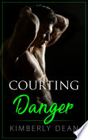 Read Online Courting Danger For Free