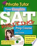 Private Tutor SAT Writing 2013 2014 Prep Course