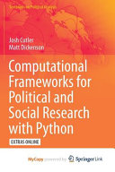 Computational Frameworks for Political and Social Research with Python