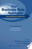 The Business Rule Revolution Running Business The Right Way Fundamental Issues Business Approach Technology Approach