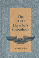 The SOLO Librarian S Sourcebook