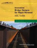 Innovative Bridge Designs for Rapid Renewal  ABC Toolkit