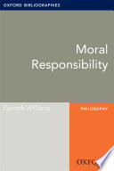 Moral Responsibility Oxford Bibliographies Online Research Guide