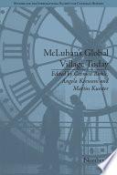 McLuhan s Global Village Today