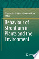 Behaviour Of Strontium In Plants And The Environment Book PDF