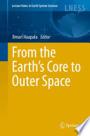 From the Earth's Core to Outer Space