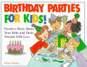 Birthday Parties for Kids!
