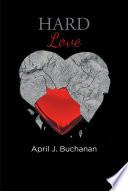HARD LOVE Book